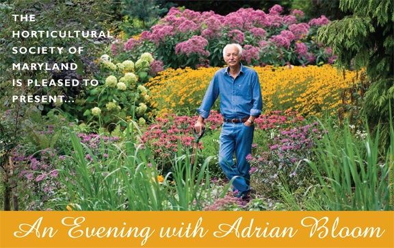 Adrian Bloom's Best Perennials at Horticulture Society of Maryland